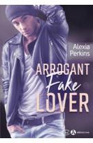 Arrogant fake lover