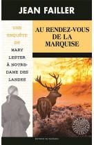 Au rendez-vous de la marquise (mary lester)
