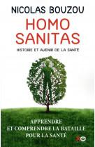 Homo sanitas - histoire et avenir de la sante