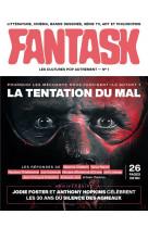Fantask mook - fantask n 1 : la tentation du mal, tome 1