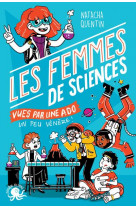 100 % bio - les femmes de sciences vues par une ado