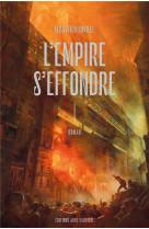 L-empire s-effondre, tome 1
