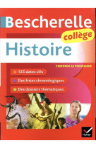 Bescherelle histoire college (6e, 5e, 4e, 3e) - tout le programme d-histoire au college