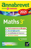 Annales du brevet annabrevet 2021 maths 3e - sujets, corriges & conseils de methode