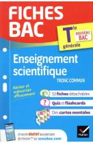 Fiches bac enseignement scientifique tle (tronc commun)