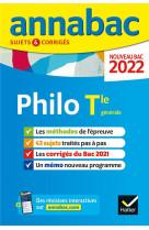 Annabac 2022 philosophie tle generale - methodes & sujets corriges nouveau bac