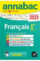 Annabac 2022 francais 1re generale - methodes & sujets corriges nouveau bac