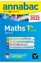 Annabac 2022 maths tle generale (specialite) - methodes & sujets corriges nouveau bac