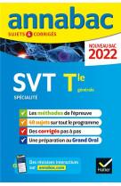 Annabac 2022 svt tle generale (specialite) - methodes & sujets corriges nouveau bac