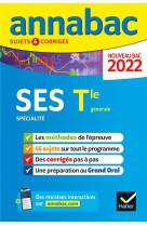 Annabac 2022 ses tle generale (specialite) - methodes & sujets corriges nouveau bac