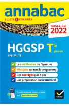 Annabac 2022 hggsp tle generale (specialite) - methodes & sujets corriges nouveau bac