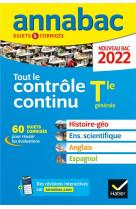 Annabac 2022 tout le controle continu tle - histoire-geographie, enseignement scienti