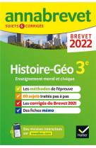 Annabrevet 2022 histoire-geographie emc - methodes du brevet & sujets corriges