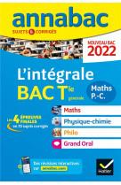 Annabac 2022 l-integrale tle maths, physique-chimie, philo, grand oral - tous les out