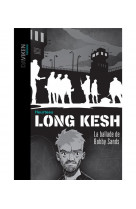 Long kesh - la ballade de bobby sands