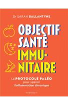 Le grand guide du regime paleo - programme pour mieux vivre avec une maladie auto-immune