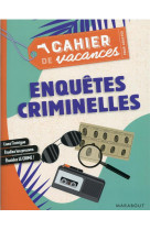 Cahier de vacances - enquetes criminelles