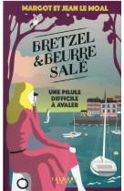 Bretzel et beurre sale - bretzel & beurre sale - tome 2