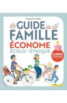 Guide de la famaille ecolo, econome et durable