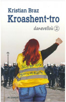 Kroashent-tro - danevellou 2