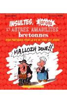 Insultes, jurons et autres amabilites bretonnes