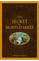 Guide secret des monts d-arree