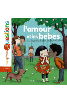Amour et les bebes (p-tites questions)