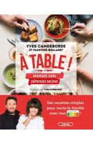 A table ! mangez sain, depensez moins
