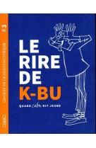 Cahiers de la duduchotheque #3 - le rire de k-bu - vol03
