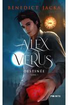 Alex verus. destinee - tome 1 - vol01