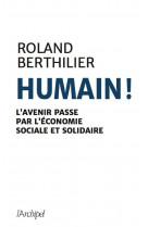 Essentiellement humain. l-economie sociale et solidaire en questions