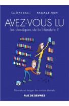Avez-vous lu les classiques de la litterature ? t3