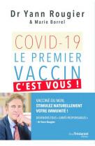Covid-19 - le premier vaccin, c-est vous !