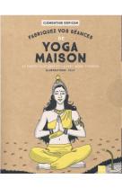 Composez vos seances de yoga maison