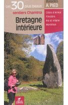 Bretagne interieure les 30 plus beaux sentiers
