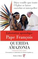 Exhortation apostolique -querida amazonia