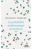 La probabilite mathematique du bonheur