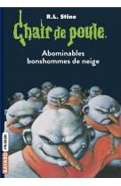Chair de poule , tome 44 - abominables bonshommes de neige
