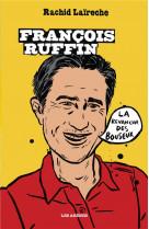 Francois ruffin, la revanche des bouseux