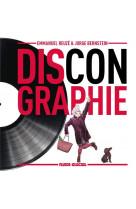 Discongraphie - tome 01 - le meilleur des albums totalement introuvables