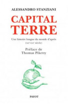 Capital terre - une histoire longue du monde d-apres (12e-21e siecle)
