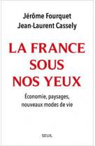 La france sous nos yeux. economie, paysages, nouveaux modes de vie.