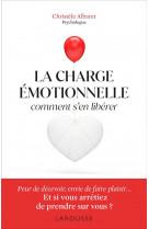 Charge emotionnelle - comment s-en liberer