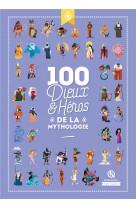 100 dieux et heros de la mythologie