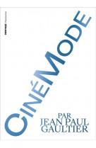 Cinemode par jean paul gaultier