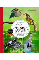 Le petit larousse des oiseaux de france & d-europe