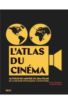 Altas du cinema : tour du monde en 400 films