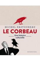 Le corbeau une histoire culturelle
