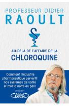 Au-dela de l-affaire de la chloroquine