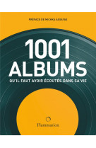 Les 1001 albums qu-il faut avoir ecoutes dans sa vie (ne 2021)